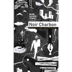 Noir Charbon, recueil de...