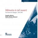 Mémoire à ciel ouvert : une histoire de l'Espagne 1931-1981