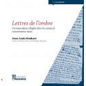 Lettres de l'ombre. Correspondance illégale dans les camps de concentration nazis