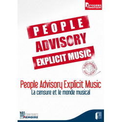 People Advisory Explicit Music La censure et le monde musical