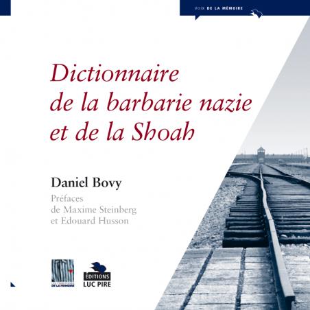 Dictionnaire de la barbarie nazie et de la Shoah