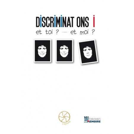 Discriminations et toi ? et moi ?