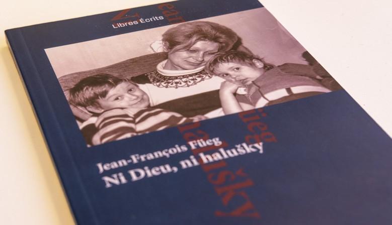 Ni Dieu, ni haluŝky. Par Jean-François Füeg