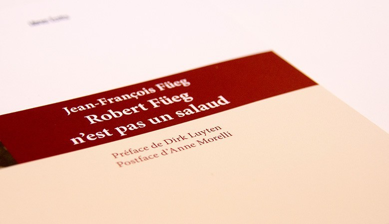Robert Füeg n'est pas un salaud. Par Jean-François Füeg.